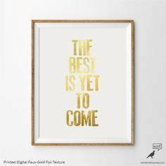 The Best is Yet to Come Positive Quote by WordBirdShop on Etsy