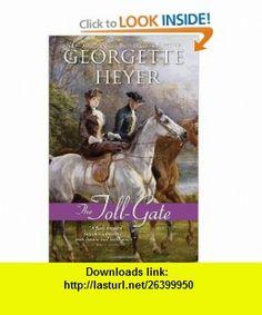The Toll-Gate (9781402238819) Georgette Heyer , ISBN-10: 1402238819  , ISBN-13: 978-1402238819 ,  , tutorials , pdf , ebook , torrent , downloads , rapidshare , filesonic , hotfile , megaupload , fileserve