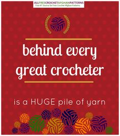 of Free Crochet Afghan Patterns Crochet Quote - Behind every great crocheter is a HUGE pile of yarn!Crochet Quote - Behind every great crocheter is a HUGE pile of yarn! Knitting Quotes, Knitting Humor, Crochet Humor, Funny Crochet, Crochet Crafts, Crochet Yarn, Crochet Stitches, Crochet Projects, Crochet Ideas