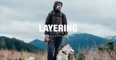 The Layering Guide: Expert Advice from Sierra Trading Post on How to Layer Clothes, Base Layers, Outerwear and more.
