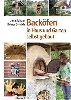 Oven in the garden: wood oven, stone oven, pizza oven build yourself at heimwerker.d … – Fireplace Ideas 2020
