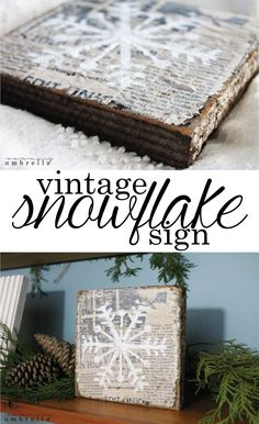 DIY: How to Make a Vintage Snowflake Sign - video + free stencil are on the post. This is such a great look! - via The Summery Umbrella