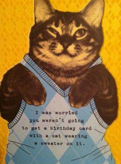 The cat birthday card!
