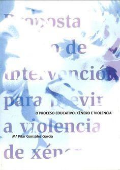 O proceso educativo: xénero e violencia / Mª Pilar González García