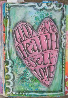 ...Good Health is Self Love