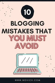 We are going to show you 10 blogging mistakes that every blogger do. Try to avoid such blogging mistakes in order to become a great blogger. // Blogging tips // Content Marketing // Blogging // blogs// blogging guides #blogging #bloggingguide #bloggingtips #bloggingmistakes
