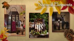 Natural Elements Trend:   Change-O-Lantern, Woodland Light Candle Sleeve, Endearing Tealight Holder pair