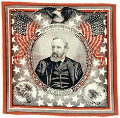 Political campaign ephemera has been around for a long time. Here, a handkerchief touting Benjamin Harrison for president in 1888. Harrison was born in Ohio but moved to Indiana at age 21 and became prominent in state and national politics.