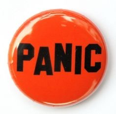 Panic  Button Pinback Badge 1 inch by theangryrobot on Etsy, $1.00