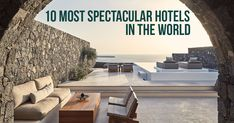 10 Most Spectacular Hotels in the World #Architects #Urbanism #Urbandesigner #architecture #architecture-lover #architecture_hunter #architecturephoto #architecture_view #architecturephotography #architectures #architecture_best #architectureilike #architecturedaily #architecturewatch #architectureschool #architecturepicture #architecturedetails #architectureape #architectureart