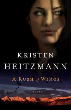 Free Book - A Rush of Wings, by Kristen Heitzmann, is free from Barnes & Noble and ChristianBook, courtesy of Christian publisher Bethany House.