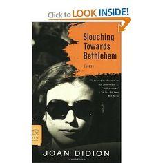 Slouching Towards Bethlehem: Essays (FSG Classics)