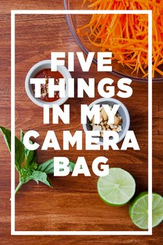 Five Essential Items in my Camera Bag / Camera and 30/50mm lens she uses most often for portrait/food photography; Tripod model/iphone.