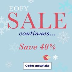 This is the last week of our EOFY sale. Use code SNOWFLAKE for your 40% discount on everything storewide.