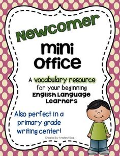 This vocabulary mini office is the perfect resource to support your beginning English Language Learners.