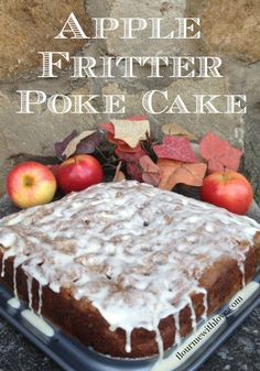 Apple Fritter Poke Cake from Flour Me With Love