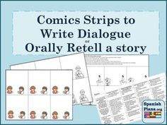 This may be one of our favorite lessons yet! This 16 page pdf offers many ready to use templates for writing dialogues in the format of a comic strip. Also gives ideas for story retelling.