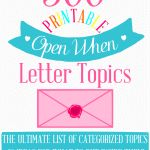The Ultimate list of 500+ Open When Letter Ideas