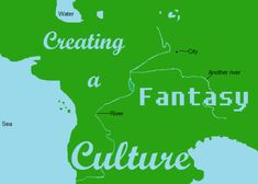 Creating a Fantasy Culture l Red Lettering
