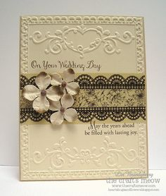 On Your Wedding DayStamps: Side by Side Paper: cream, camel card base Ink: brown Accessories: Sizzix Ornate Frame embossing folder, Recollections Washi Tapes, Petaloo flowers Homemade Greeting Cards, Greeting Cards Handmade, Homemade Cards, Wedding Anniversary Cards, Wedding Cards, Wedding Invitations, Anniversary Ideas, Happy Anniversary, Wedding Gifts
