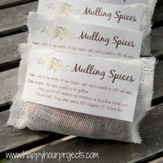 How to make up packets of mulling spices. Sweet holiday gift idea!