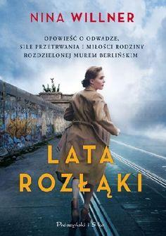 Okładka książki Lata rozłąki East Germany, Murcia, Survival, Movies, Movie Posters, Tin Cans, Literatura, Heidelberg, Films