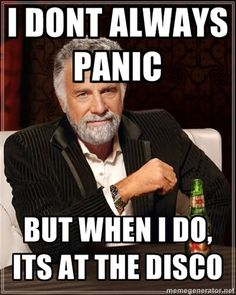 random funni, funni stuff, funny musical jokes, panic at the disco jokes, bands funny, disco funny, band memes, band jokes, disco music