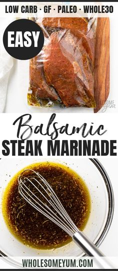 The Best Easy Balsamic Steak Marinade Recipe - Make the BEST easy balsamic steak marinade recipe in minutes! Balsamic vinegar steak marinade is easy and flavorful. Try this 5-INGREDIENT sirloin steak marinade with oven steaks! #wholesomeyum #steak #marinade #balsamic #easyrecipes #recipes #steakmarinade