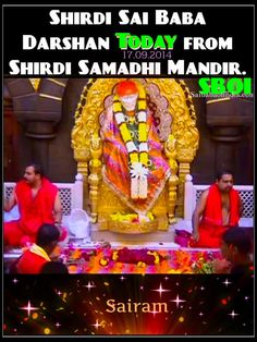 Shirdi Sai Baba Darshan Today Morning 17-09-2014. SaiBaba Samadhi Mandir Shirdi , India. - pls share  #MahaSamadhi #ShirdiSaiBaba