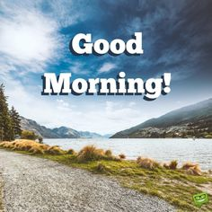 A New Day Starts! - Good Morning Pics