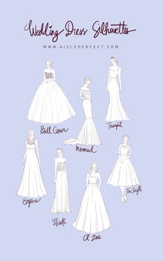Wedding Dress Silhouettes, fit to flare not noted; but closest to modified trumpet and in between true trumpet and true mermaid. Just a guide of course kleider zeichnen Planning Wedding Dress Silhouettes - Perfete Wedding Dress Shapes, Wedding Dress Silhouette, Wedding Dress Trends, Wedding Dress Sketches, Type Of Wedding Dresses, Different Wedding Dress Styles, Wedding Dressses, Different Types Of Dresses, Wedding Drawing