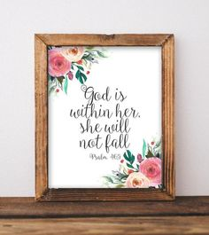 Printable Wall Art God is within her, she will not fall Psalm printable Bible Verse Baby Girl Nursery decor Scripture printable art by GracieLouPrintables Nursery Bible Verses, Bible Verse Canvas, Printable Bible Verses, Printable Wall Art, Printable Quotes, Printable Pictures, Bible Scriptures, Baby Girl Nursery Decor, Baby Decor