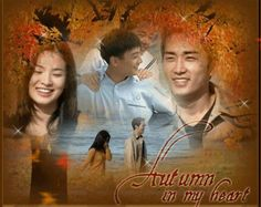 AUTUMN IN MY HEART / ENDLESS LOVE - the reason I watched this drama is song hye gyo here ! Haha. But the story is not bad and actually make me cry.