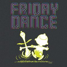 Friday Dance!
