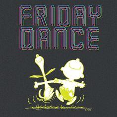Friday Dance!