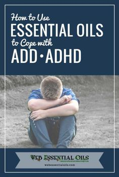 using essential oils for add