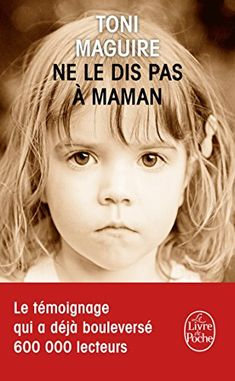 Ne le dis pas à maman by Toni Maguire and Publisher Le Livre de Poche. Save up to by choosing the eTextbook option for ISBN: The print version of this textbook is ISBN: 100 Books To Read, Fantasy Books To Read, Good Books, My Books, Book Review Blogs, What To Read, Book Photography, Book Lovers, Believe