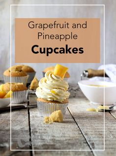grapefruit-curd-and-caramelized-pineapple-cupcakes-long-shot-01-the-cupcake-confession