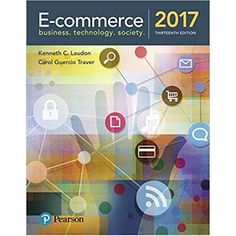 Statistical techniques in business and economics 17th edition by e commerce 2017 13th edition isbn 13 978 0134601564 fandeluxe Choice Image