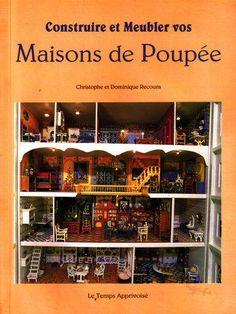 French Dollhouse Book - Construire et meubler les maisons de poupées - Recoura - Livres