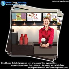 #Cloud based #digitalsignage can save #employees' time by providing #answers to #questions that #customers frequently ask, which frees #employees up to focus on other important #tasks. #TucanaGlobalTechnology #Manufacturer #HongKong