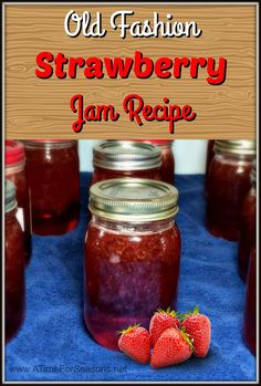 Old Fashion Strawberry Jam Recipe canning jelly home made how to