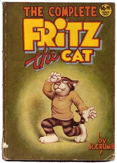 The complete Fritz, the cat  by R. Crumb.