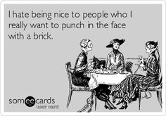 Search results for \'hate people\' Ecards from Free and Funny cards and hilarious Posts | someecards.com