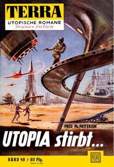 Terra SF 49 Utopia stirbt...   Fred McPatterson  Titelbild 1. Auflage:  Johnny Bruck.#