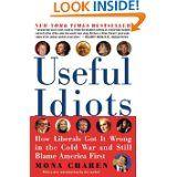 Useful Idiots - Mona Charen