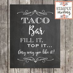 Taco Bar Wedding, Taco Bar Party, Wedding Signs, Diy Wedding, Wedding Ideas, Graduation Party Foods, Grad Parties, Wedding Parties, Parties Food