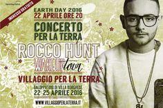 La locandina del concerto di Rocco Hunt alla Manifestazione VILLAGGIO PER LA TERRA dal 22 al 25 aprile a Villa Borghese