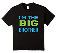 Amazon.com: Kids I'm The Big Brother Tshirt: Clothing Happy Proud New Sibling Baby Tee Boy's Family Love Quote T-Shirt