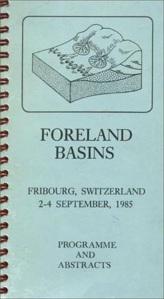 #nabibgeo International symposium of foreland basins : Fribourg, Switzerland 2-4 September, 1985 : programme and abstracts [S.l. : s.n., 1985?] [DATA: 14/02/2013]